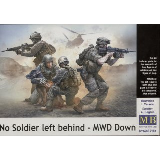 No Soldier left behind MWD Down