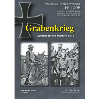 Grabenkrieg German Trench Warfare Vol.1 1914-1918